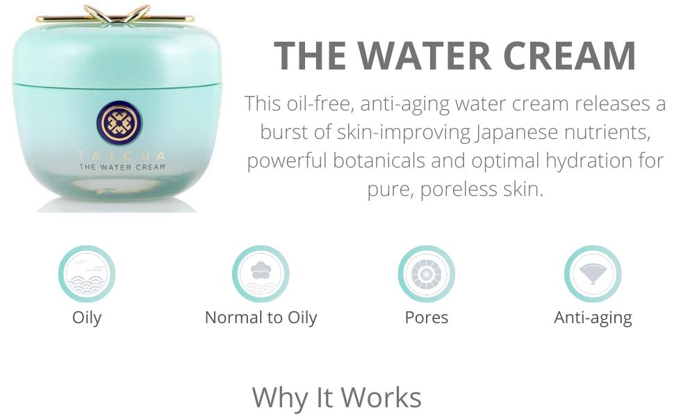 tatcha the water cream oil free anti aging water cream botanicals hydration poreless skin