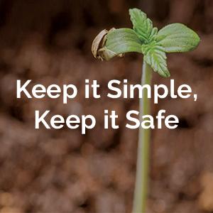 Keep it Simple, Keep it Safe