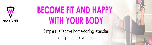 home toning exercise equipment for woman slogan
