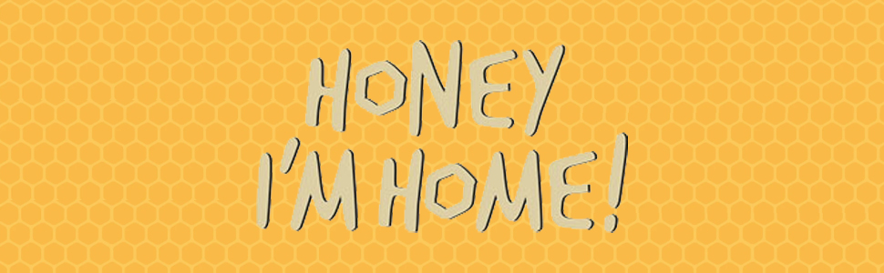 Honey I'm Home was founded on the belief that strong and sweet could live together in the perfect