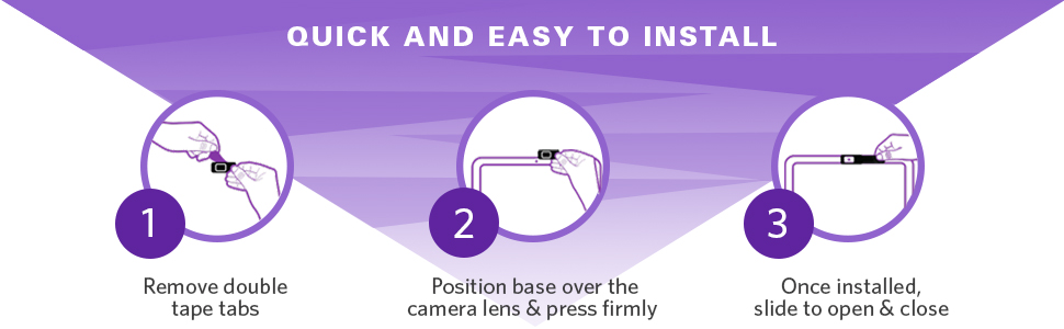 easy to install remove double tape taps position base over the camera lens and press firmly cslide