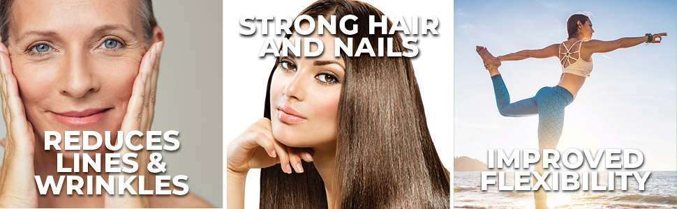 reduce wrinkles skin strong hair healthy nails improve flexibility joint support collagen type 1 2 3