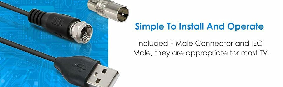 Simple To Install And Operatelncluded F Male Connector and IECMale, they are appropriate for most TV
