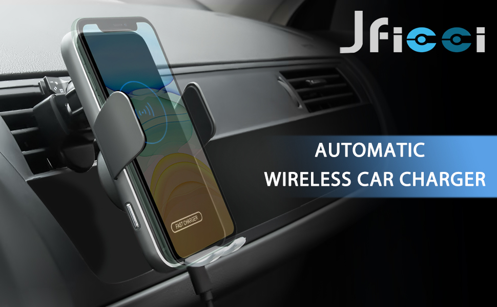 JFIEEI Wireless Car Charger 10W Fast Charging Car Mount for Car Air Vent Automatic Sensor Opening /& Clamping Holder for Galaxy S10//S10+//S9,iPhone 11//11 Pro//11 Pro Max//XSMax//XS//XR//X//8P//8 Black