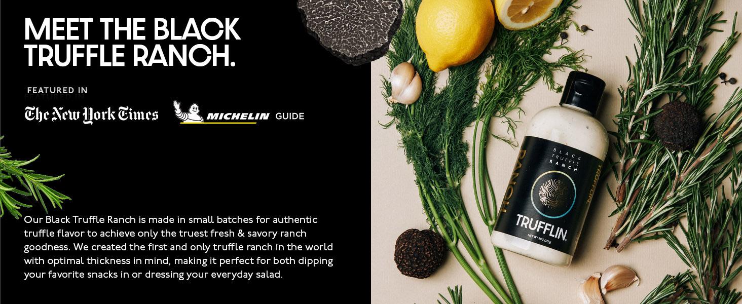 Meet the black truffle ranch