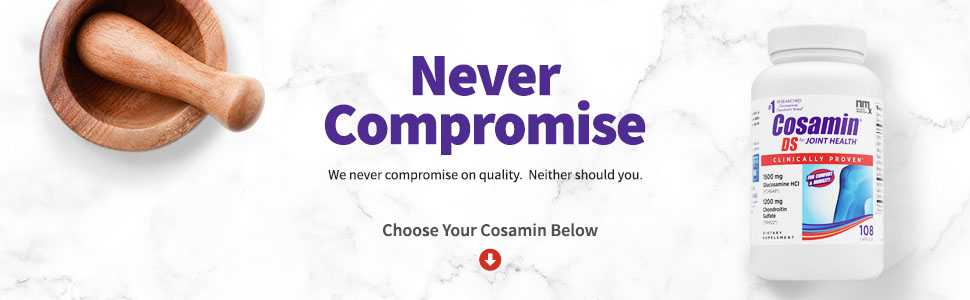 Cosamin DS 108 capsule bottle. We never compromise on quality. Choose your Cosamin below.