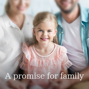 a promise for family
