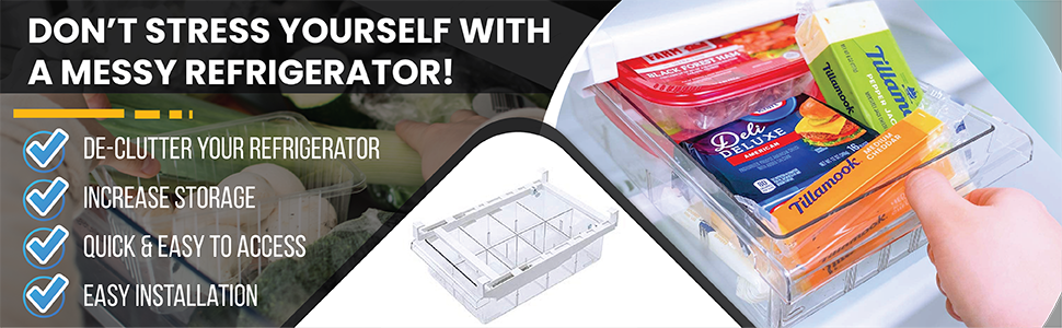 Don't Stress Yourself with a Messy Refrigerator!