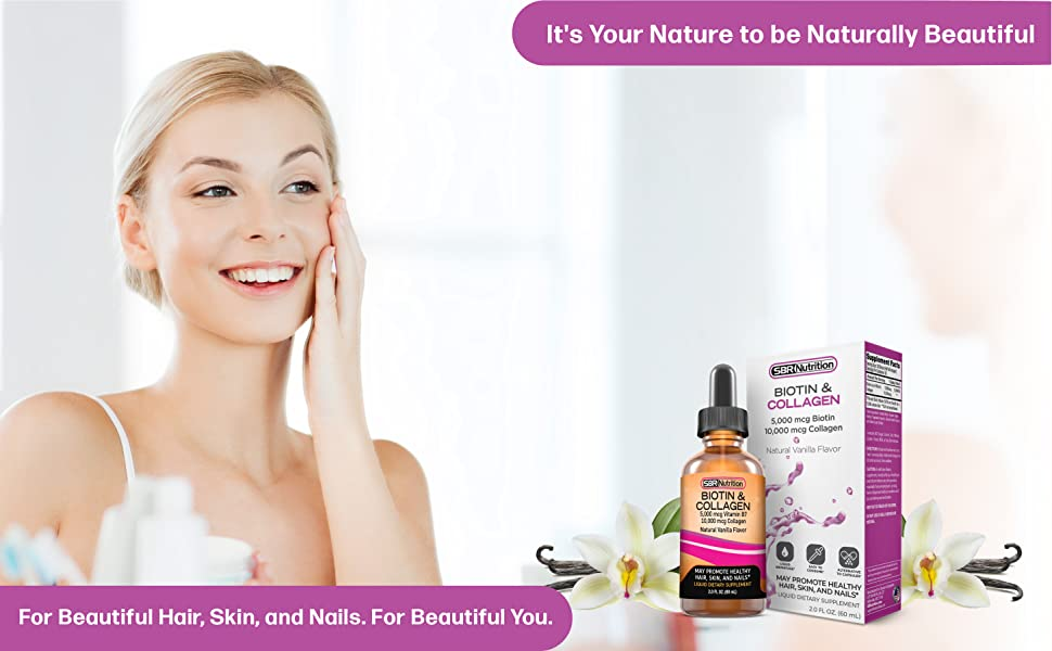 It's Your Nature to be Naturally Beautiful. For Beautiful Hair, Skin, and Nails. For Beautiful You.