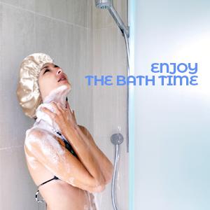 ENJOY THE BATH TIME