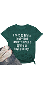 doesnt include eating or buying things. Womens funny saying letter print graphic tee