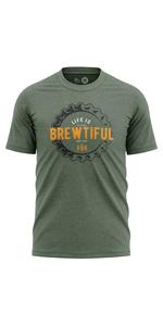 life is brewtiful tshirt