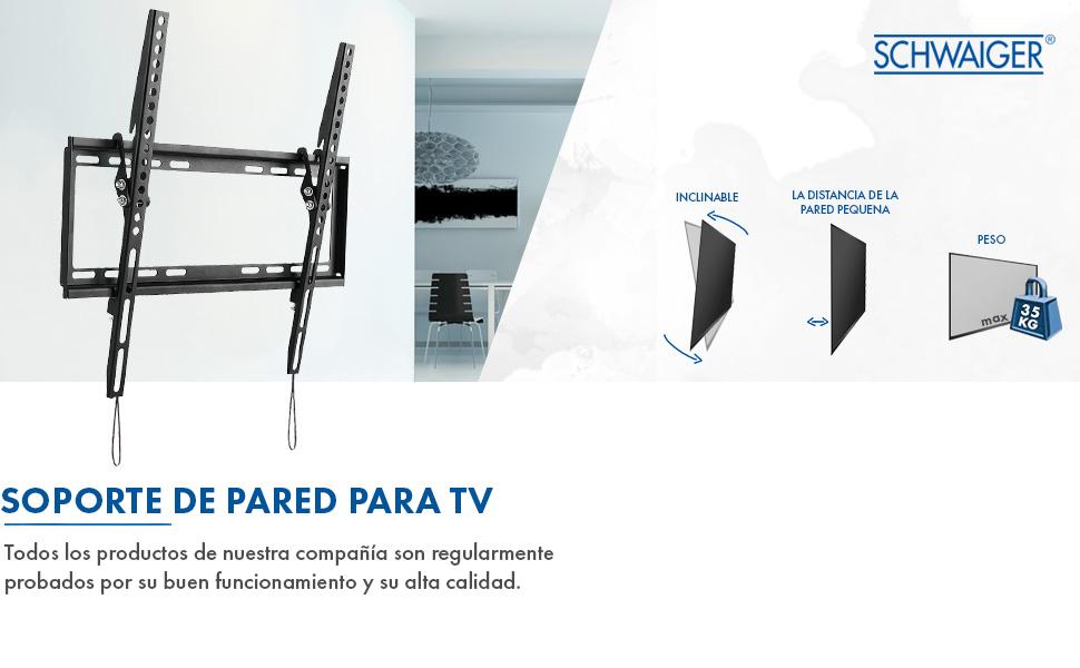 SCHWAIGER -9369- Soporte de pared para TV inclinable para pantallas de 81-190 cm o (32-75