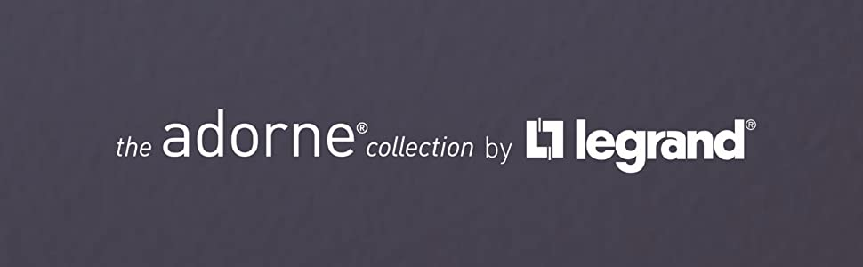 adorne collection by legrand