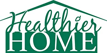 healthier home health healthy better safer faster cleaner