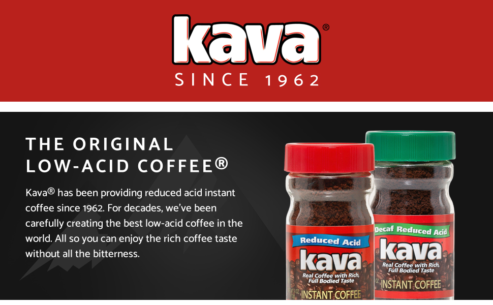 Kava, Since 1962, The Original Low Acid Coffee