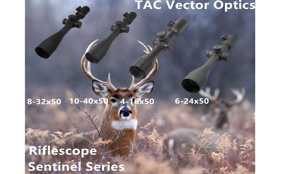 TAC Vector Optics Sentinel 10-40x 4-16x 6-24x 8-32x 50mm