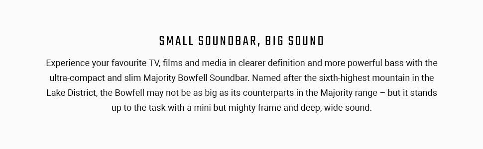 Soundbar Bowfell Majority