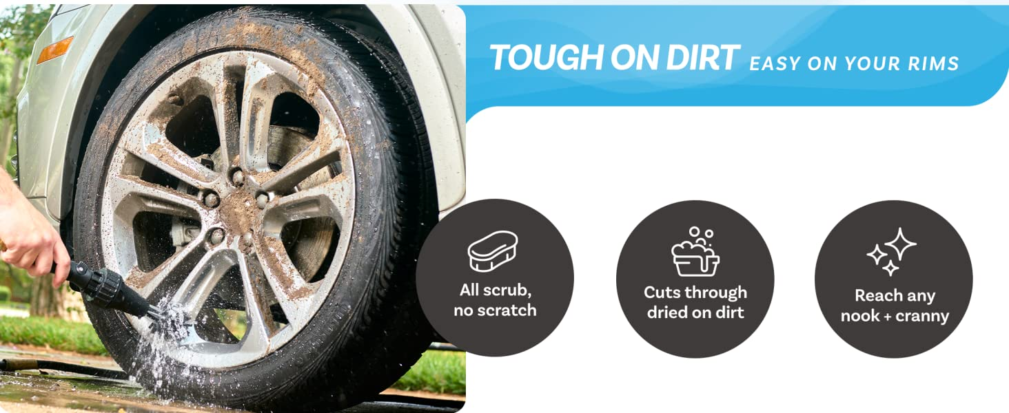 Brush Hero is tough on dirt and easy on your rims. All scrub, no scratch. It reaches every nook.