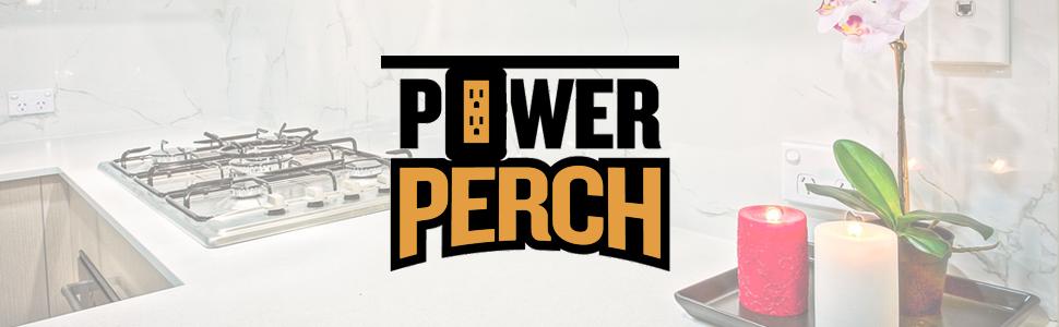 Power Perch