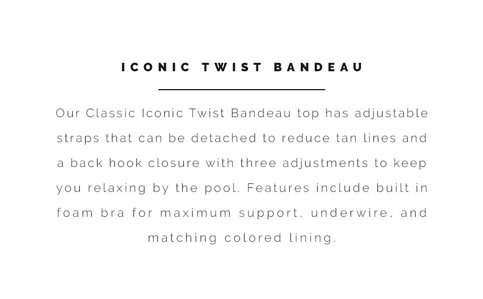 Sunsets Iconic Twist Bandeau style description.