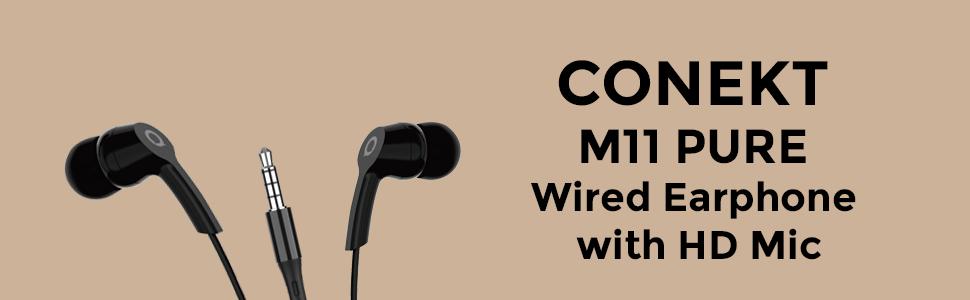 Conekt M11 Pure earphone with HD Mic