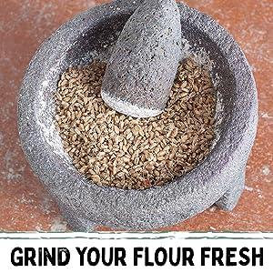 Grind your flour fresh