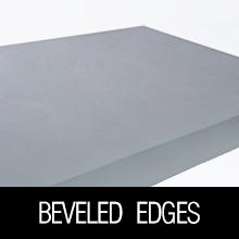 beveled edges