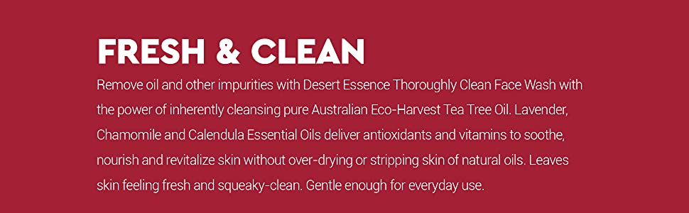 How to use Desert Essence Thoroughly Clean Face Wash