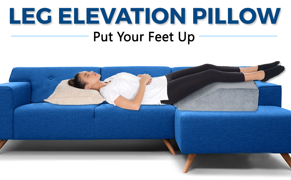 Leg elevate pillow can help you put your feet up