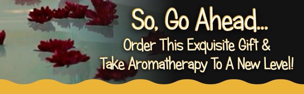 Take aromatherapy to a new level