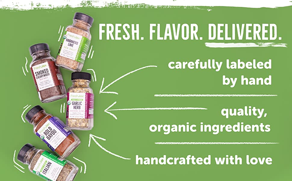 Fresh flavor delivered. Carefully labeled by hand, organic ingredients, handcrafted with love