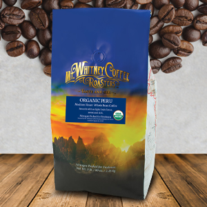 Mt. Whitney Organic Shade Grown Coffee from Peru whole beans