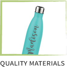 """Photo of a personalized water bottle. Text below reads, """"Quality Materials."""""""