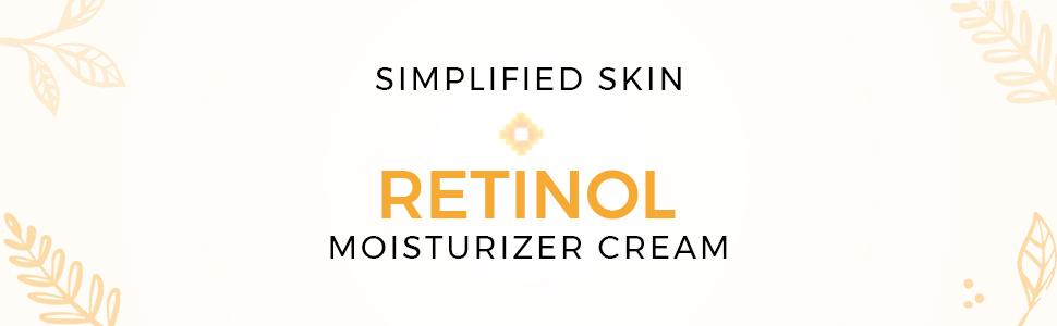 """Title card that reads """"Simplified Skin Retinol Moisturizer Cream"""""""