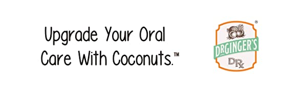 Dr. Ginger's. Upgrade your oral care with coconuts.