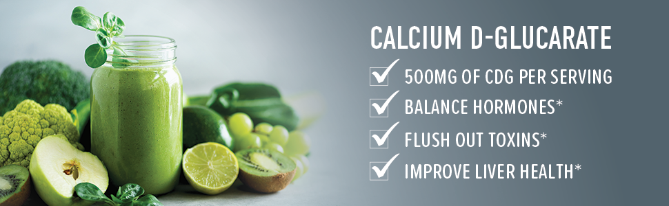 calcium d glucarate 500ng if cdg per serving balance hormones flush out toxins improve liver health