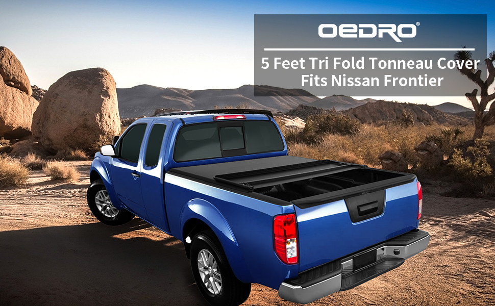 Oedro Tri Fold Truck Bed Tonneau Cover For 2005 2020 Nissan Frontier 5 Feet Bed Fleetside For Models W Or W O Utili Track System