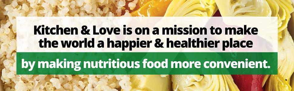 Kitchen & Love mission make world happier healthier nutritious food convenient