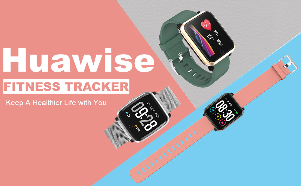 Huawise fitness tracker,keep a healthier life with you