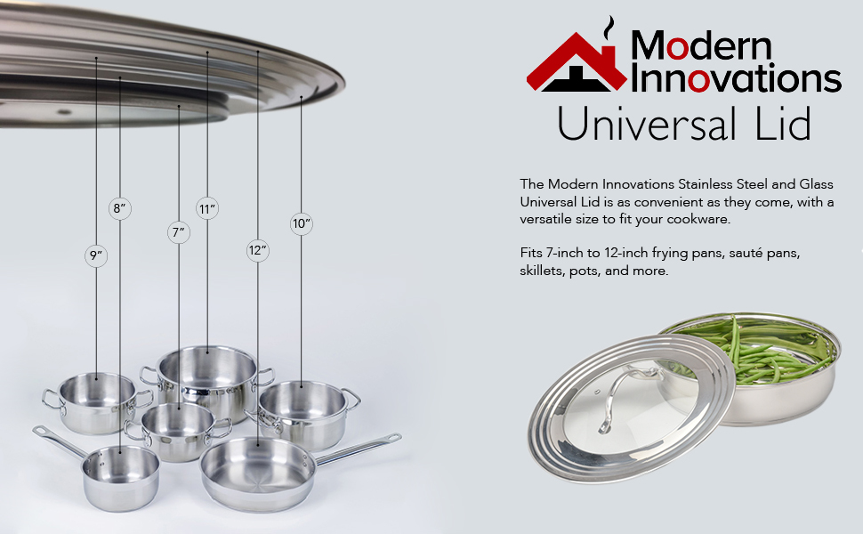 Universal Lid for Pots, Pans and Skillets, Stainless Steel and Tempered Glass, Fits All 7 to 12 Inch