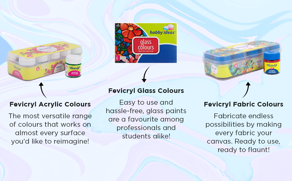 Add a splash of colour to every surface with Fevicryl colours