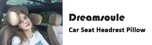 Dreamsoule Car Seat Headrest Pillow