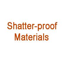 shatter proof materials