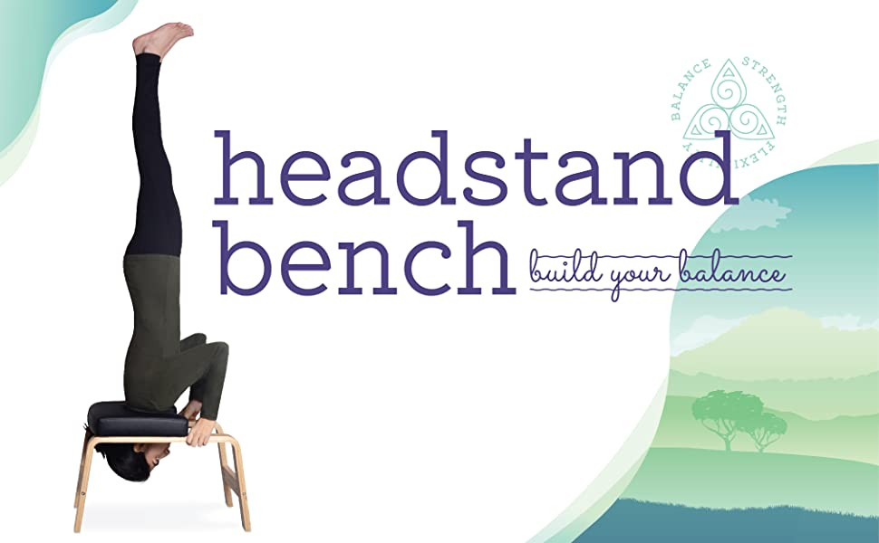 Headstand Bench - build your balance