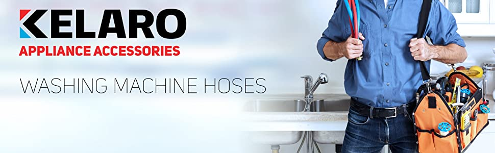 Kelaro Appliance Accessories - Washing Machine Hoses