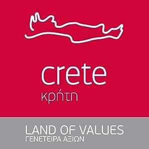 Land of Values, Crete