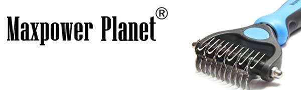 Maxpower Planet logo - pet grooming tool dematting brush undercoat rake for dogs and cats