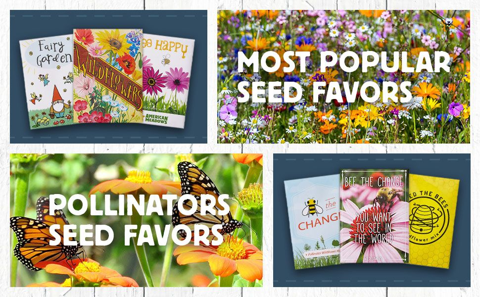most popular seed favors featured with pollinating varieties to show our complete collection