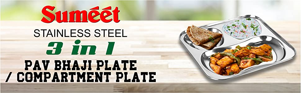 Sumeet Stainless Steel 3 in 1 Pav Bhaji Plate/Compartment Plate